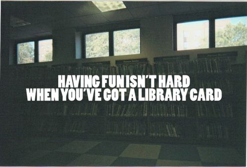 Having fun isn't hard when you have a library card image