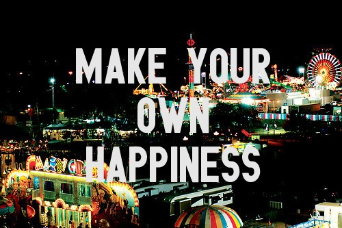 make your own happiness image