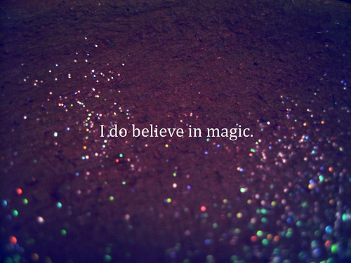 I do believe in magic image