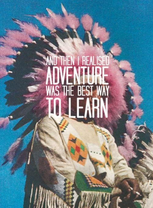 adventure is the best way to learn image