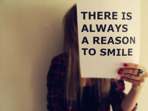 There is Always a Reason to Smile Image